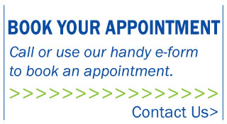 Book your appointment. Call or use our handy e-form to book and appointment.